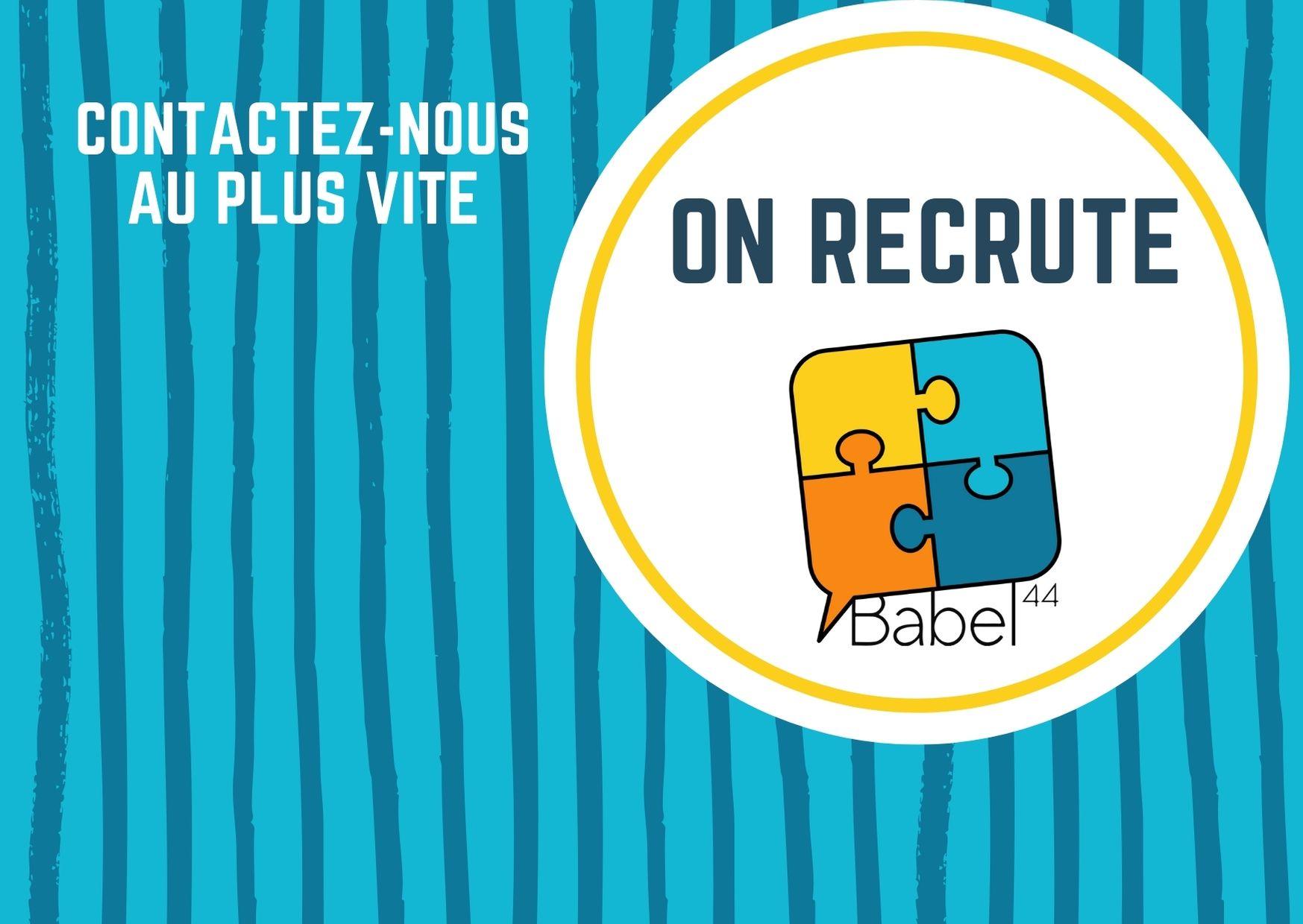 Babel44 recrute!!